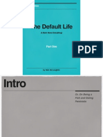 The Default Life (Wired Edition) Part One