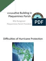 """Billy Nungesser - """"Innovative Building in Plaquemines Parish"""""""