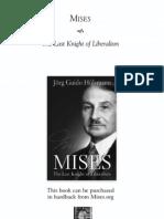 Hulsmann_Mises - The Last Knight of Liberalism