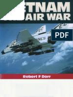 Vietnam the Air War (Robert F Dorr, 1991)