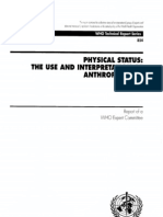 World Health Organization. Physical Status the Use and Interpretation of Anthropometry - 1995
