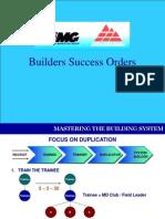 Builders Success Orders