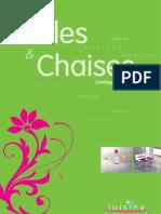 Luisina Tables et Chaises
