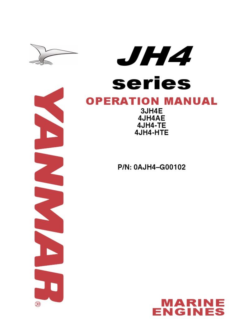 Yanmar JH4 Marine Diesel Operations Manual | Internal Combustion
