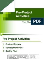 Pre Project Activities