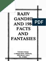 Rajiv Gandhi and 1984-Facts and Fantasies