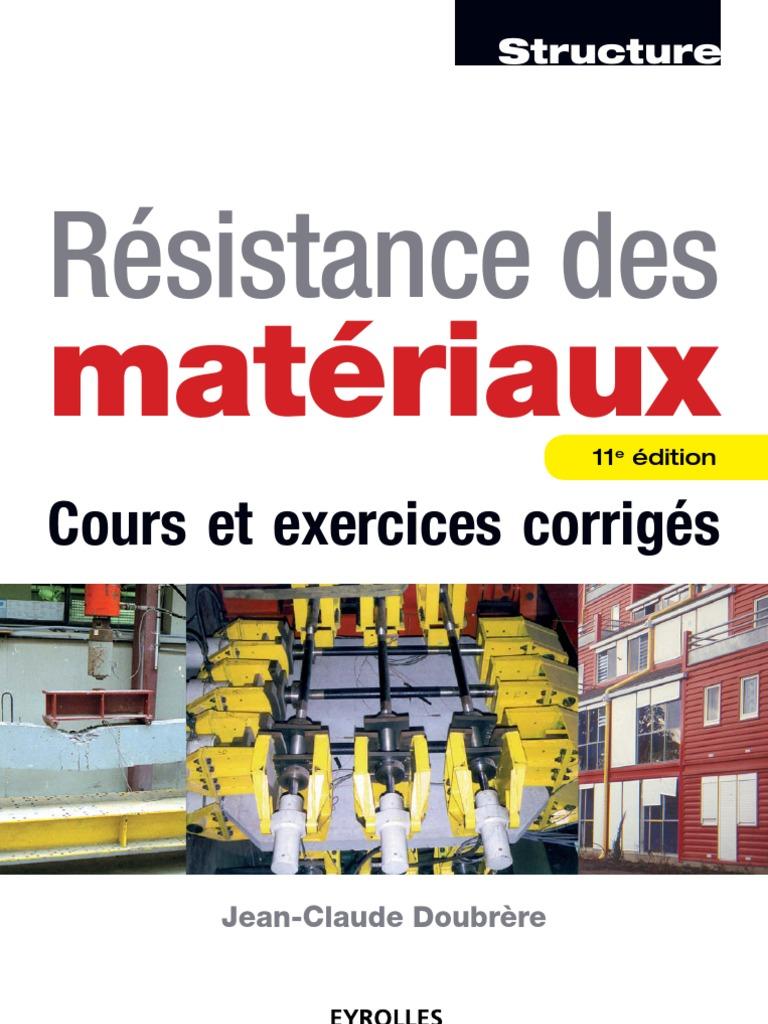 résistance des matériaux cours et exercices corriges .pdf