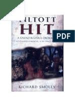 Richard Smonley-Tiltott Hit