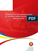Work Plans of The Subsidiary Bodies of The ASEAN Senior Labour Officials Meeting (SLOM)