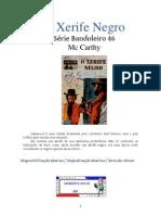 Bandoleiro - O Xerife Negro - Mc Carthy
