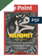 Le Point HS - Mahomet, Le Prophète