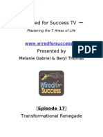Transformational Renegade [Episode 17] Wired For Success TV