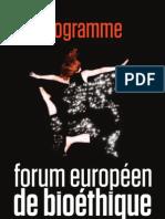 PROGRAMME Du Forum Europeen de Bioethique 2013