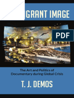 The Migrant Image by T.J. Demos