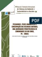 2010 - Pescadores, peixes e conservação dos recursos naturais - uma abordagem etnoictiológica de comunidades do rio Xingu