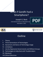 What if Gandhi Had a Smartphone