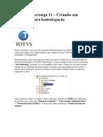 Configurar Novo Ambiente Totvs Microsiga 11