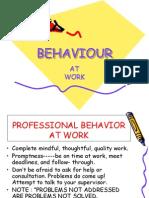 Behaviour at Work
