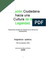 Programa de Estudios y Guia Para El Docente Cultura de La Legalidas