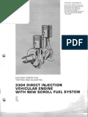 Motor 3304 Inyeccion Directa - Scroll Fuel System | Internal