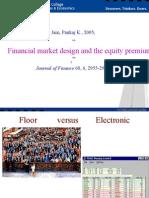 Financial Market Design & the Equity Premium Electronic Versus Floor Trading, Jain