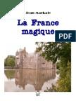 Markale Jean - La France Magique