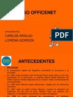 Caso Officenet