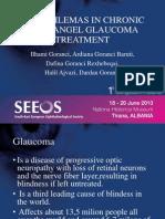 Chronic Glaucoma Treatment / SEEOS / Tirane / 18-06-2010 / Prof.dr.Ilhami Goranci , Dr.Ardiana Goranci , Dr.Dafina Goranci , Dr.Halil Ajvazi, Dr.Dardan Goranci.