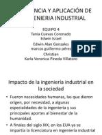 IMPORTANCIA Y APLICACIÓN DE LA INGENIERIA INDUSTRIAL