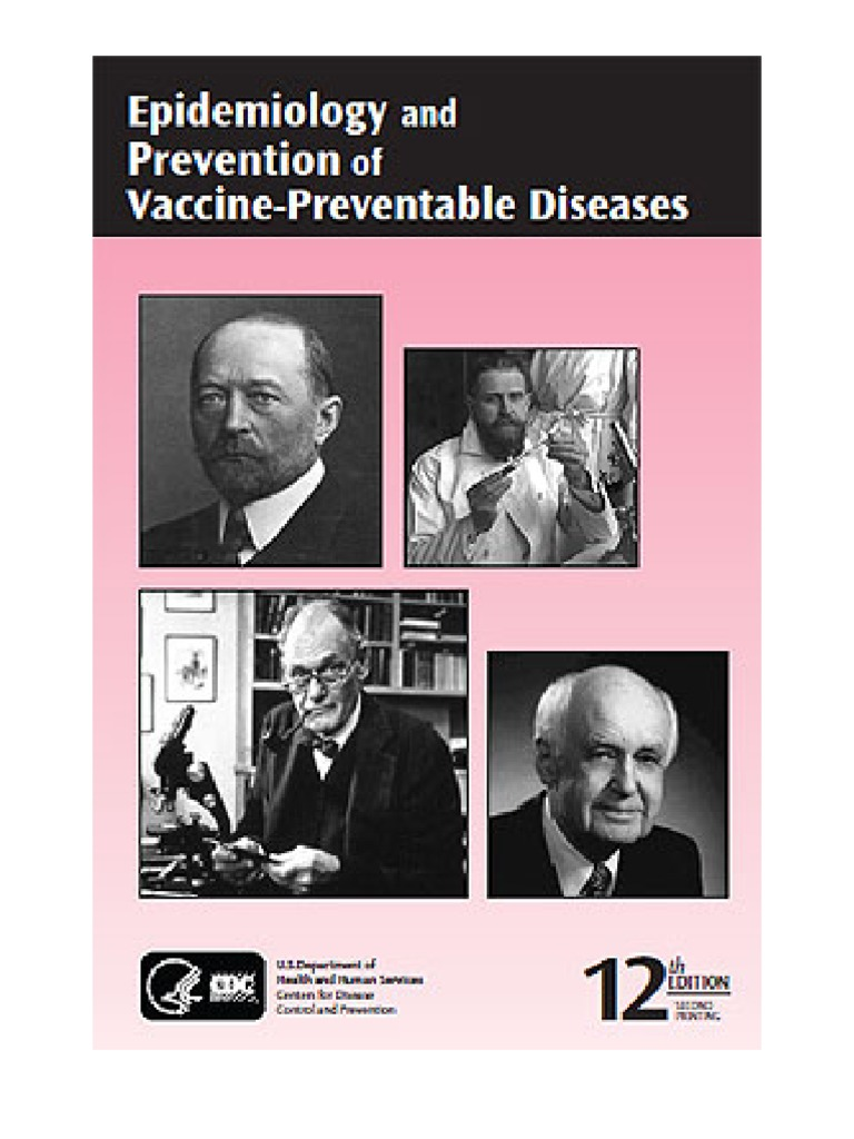 Epidemiology and prevention of vaccine-preventable diseases: the.