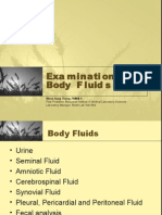 Examination of Body Fluids  (Urinalysis)