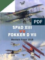 Spad XIII vs Fokker D VII Western Front 1918 (Osprey Duel 17)