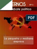Comisión Ideológica del PCOE - Cuadernos para el debate - Nº 3 - La pequeña empresa