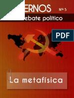 Comisión Ideológica del PCOE - Cuadernos para el debate - Nº 5 - La metafísica