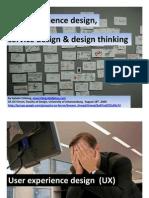 User Experience Design, Service Design, Design Thinking