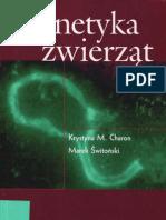 Genetyka Zwierząt - 2004 - Krystyna M. Charon [PL]