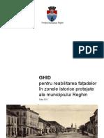 GHID pentru reabilitarea fațadelor în zonele istorice protejate ale municipiului Reghin