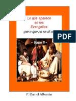 Daniel Albarrán, Lo que aparece en los Evangelios, pero que no se dice, Tomo II