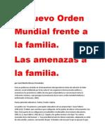 El Nuevo Orden Mundial frente a la familia.  Las amenazas a la familia.  por José Martín Brocos Fernández