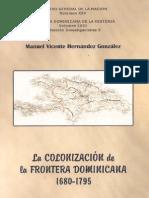 Manuel Hernandez. La colonización de la frontera dominicana (1680-1795)