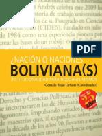 Nación o Naciones boliviana (s). Gonzalo Rojas Ortuste (Coordinador)