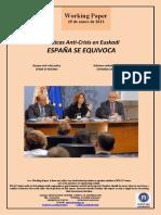 Políticas Anti-Crisis en Euskadi. ESPAÑA SE EQUIVOCA (Es) Basque Anti-Crisis Policy. SPAIN IS WRONG (Es). Krisiaren Aurkako Politikak Euskadin. ESPAINIA OKERTZEN ARI DA (Es)