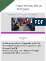 La CCE Brigada Exploratoria en Nicaragua. Contexto, Encuentros, y Reflexiones (The CCE Exploratory Brigade in Nicaragua. Context, Encounters, and Reflections)