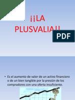 La Plusvalia!!