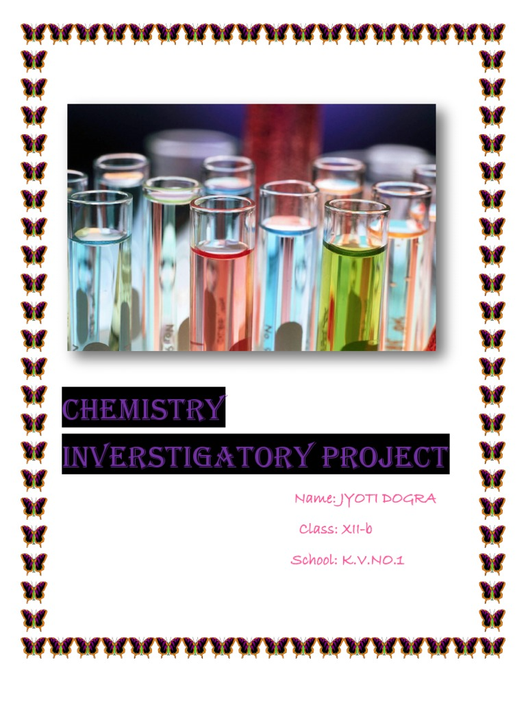 investigatory project in chemistry with procedure and materials needed What are the scientific steps in investigatory project write a step-by-step list called an experimental procedure  also write the list of materials needed.