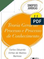 Sinopse Saraiva 11 - Teoria Geral Do Processo e P Conhecimento