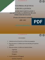 CENTRO DE DOCUMENTACIÓN Y ARCHIVO PARA LA DEFENSA DE LOS RECURSOS HUMANOS - 20 AÑOS DE MEMORIA SOSTENIDA - 1992 a 2012 - PARAGUAY - PORTALGUARANI