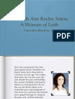 Elizabeth Ann Bayley Seton, A Woman of Faith