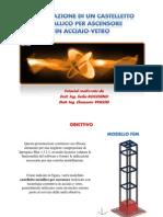 Realizzazione di un Castelletto Metallico per ascensori esterni