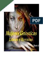 Mujeres Gnosticas, Lideres y Heroinas parte 2